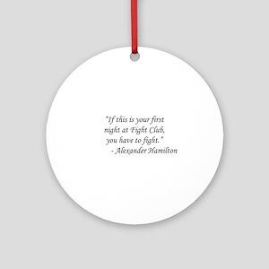 Fight Club - Alexander Hamilton Round Ornament