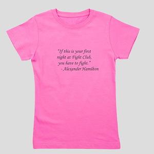 Fight Club - Alexander Hamilton Girl's Tee