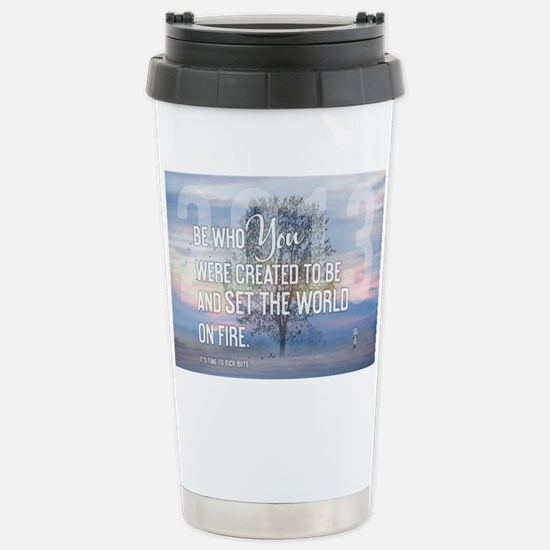 2013 Be Who You Were Cr Stainless Steel Travel Mug
