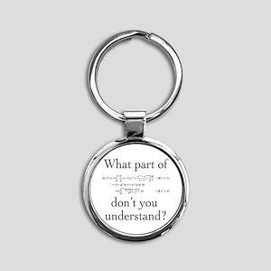 What Part of... Round Keychain