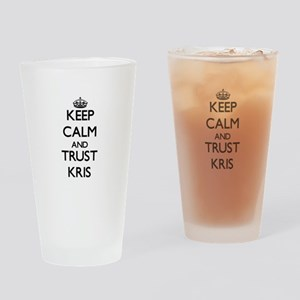 Keep Calm and TRUST Kris Drinking Glass