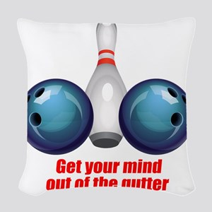 Get your Mind out of the Gutte Woven Throw Pillow