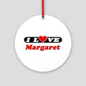 I Love Margaret Ornament (Round)