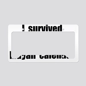 I Survived The End Of The May License Plate Holder