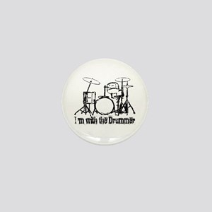I'M WITH THE DRUMMER #3 Mini Button