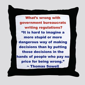 WHATS WRONG WITH GOVERNMENT BUREAUCRA Throw Pillow