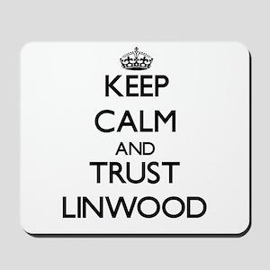 Keep Calm and TRUST Linwood Mousepad