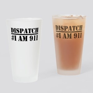 Dispatch I am 911 Emergency Drinking Glass