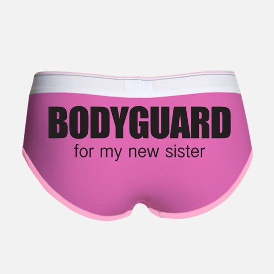 Bodyguard for my new sister Women's Boy Brief