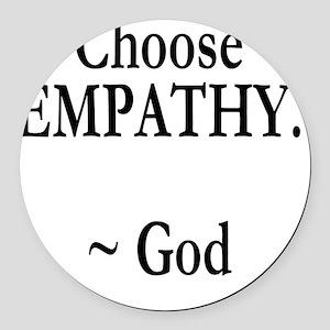 Choose Empathy Round Car Magnet