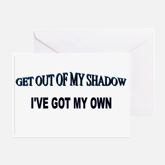 Out of My Shadow Greeting Card