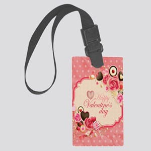Happy Valentines Day to my love Large Luggage Tag