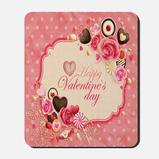 Happy Valentines Day to my love Mousepad