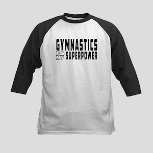 Gymnastics Is My Superpower Kids Baseball Jersey