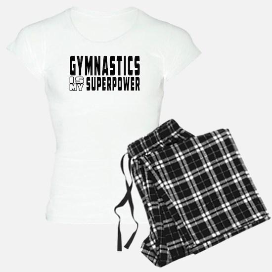 Gymnastics Is My Superpower Pajamas