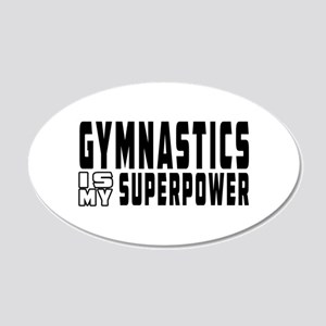 Gymnastics Is My Superpower 20x12 Oval Wall Decal