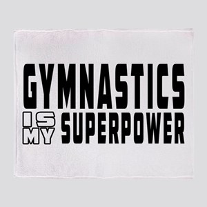 Gymnastics Is My Superpower Throw Blanket