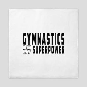 Gymnastics Is My Superpower Queen Duvet
