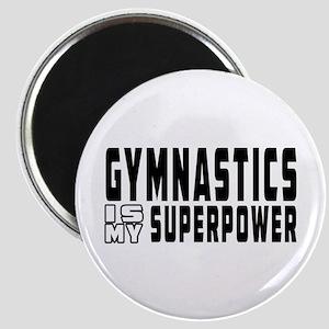 Gymnastics Is My Superpower Magnet