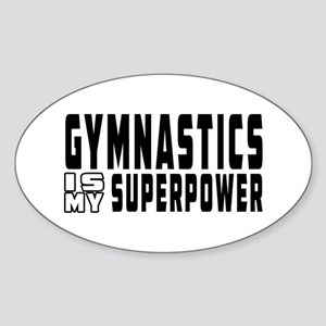 Gymnastics Is My Superpower Sticker (Oval)