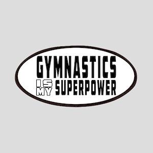 Gymnastics Is My Superpower Patches
