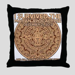 funny mayan apocalypse 2012 survivor Throw Pillow