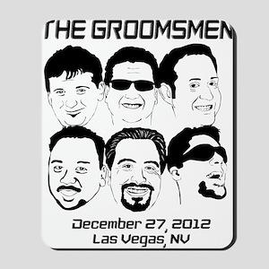 The Groomsmen Mousepad