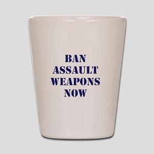 Ban Assault Weapons Now Shot Glass