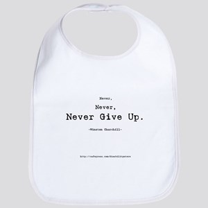 """""""Never Give Up"""" Bib"""