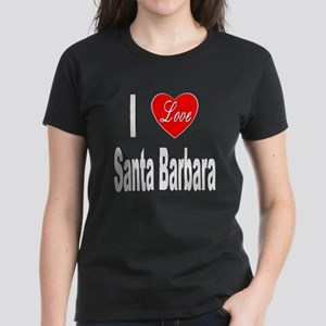 I Love Santa Barbara (Front) Women's Dark T-Shirt