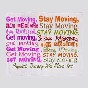 physical therapy will move you PINK Throw Blanket
