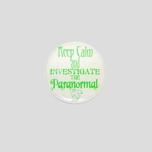Keep Calm Paranormal Investigator Mini Button