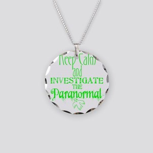 Keep Calm Paranormal Investi Necklace Circle Charm