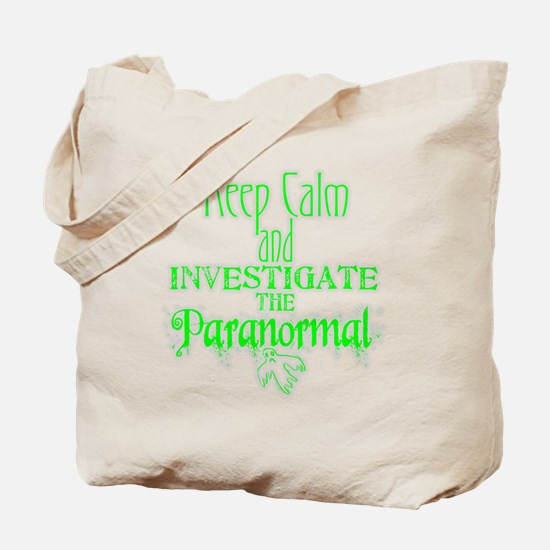 Keep Calm Paranormal Investigator Tote Bag