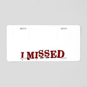 Missed Aluminum License Plate
