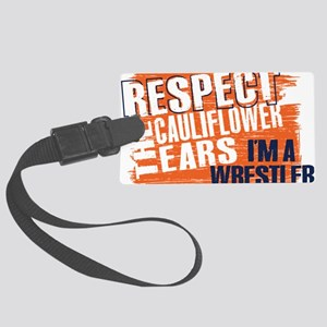 Respect Cauliflower Ears Large Luggage Tag