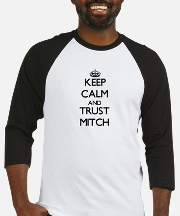 Keep Calm and TRUST Mitch Baseball Jersey