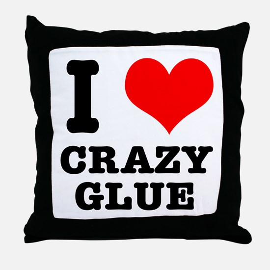 I Heart (Love) Crazy Glue Throw Pillow
