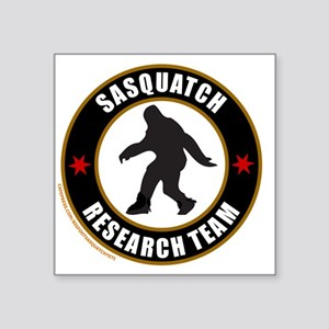 "SASQUATCH RESEARCH TEAM T-S Square Sticker 3"" x 3"""