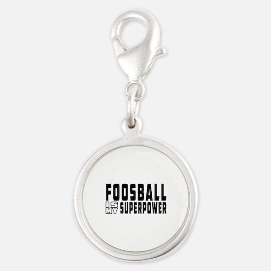 Foosball Is My Superpower Silver Round Charm