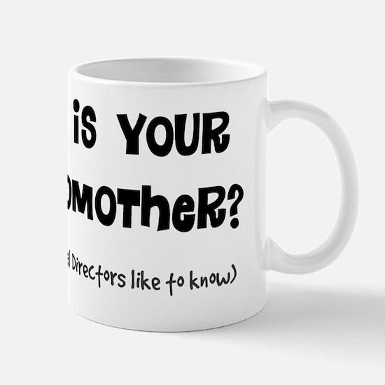 Hows grandmother Mug