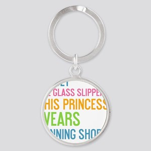 card Forget the glass slippers Round Keychain