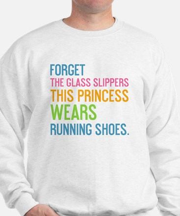 card Forget the glass slippers Sweatshirt