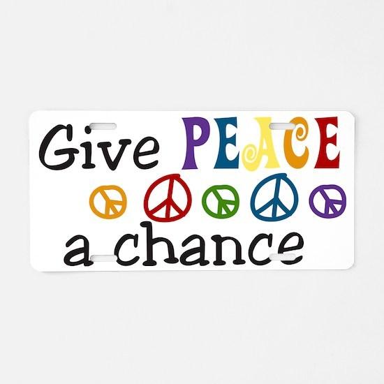 Give Peace Aluminum License Plate