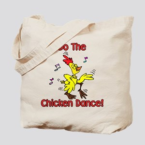 Do the Chicken Dance! Tote Bag