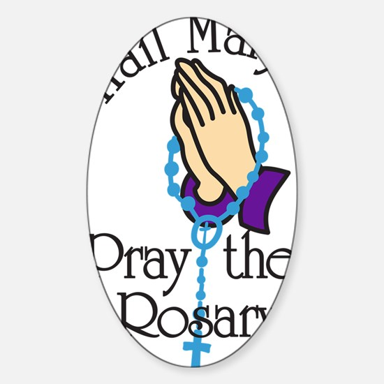 Pray The Rosary Sticker (Oval)