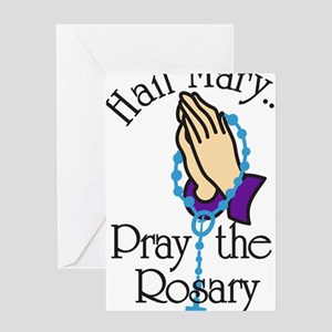 Pray The Rosary Greeting Card