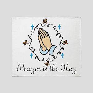 Prayer Is The Key Throw Blanket