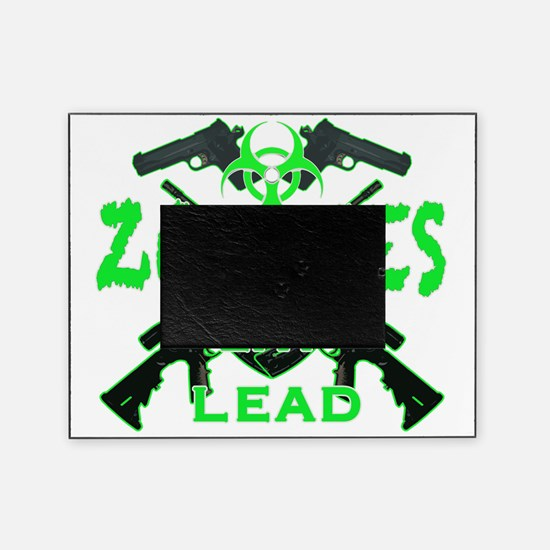 Zombies eat lead 3 Picture Frame