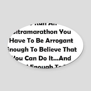 Ultramarathon Saying Oval Car Magnet